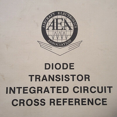 AEA Diode, Transistor & IC Integrated Circuit Cross Reference Manual