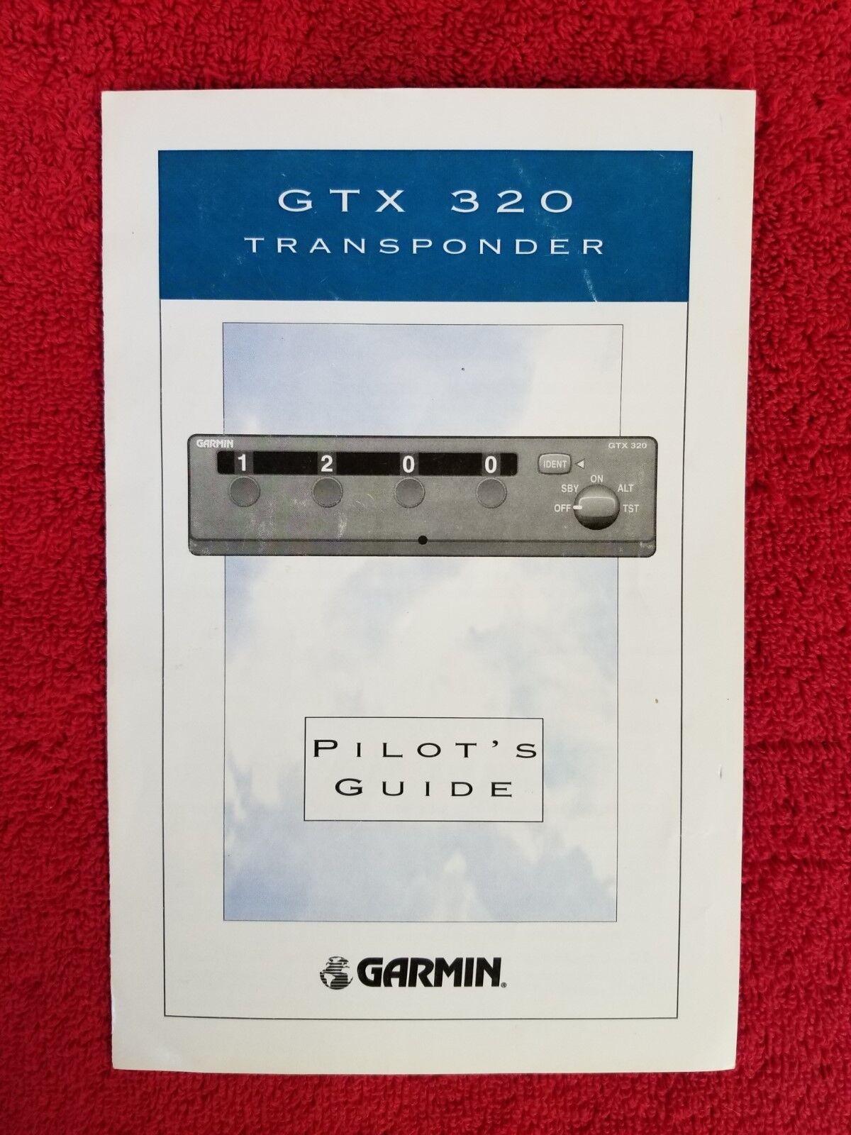 GARMIN GTX320 TRANSPONDER PILOTS GUIDE
