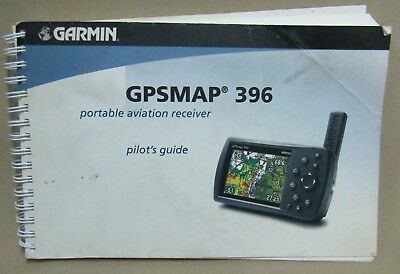 GPSMAP 396: Portable Aviation Receiver, Pilot's Guide P/N:190-00462-00 Rev C
