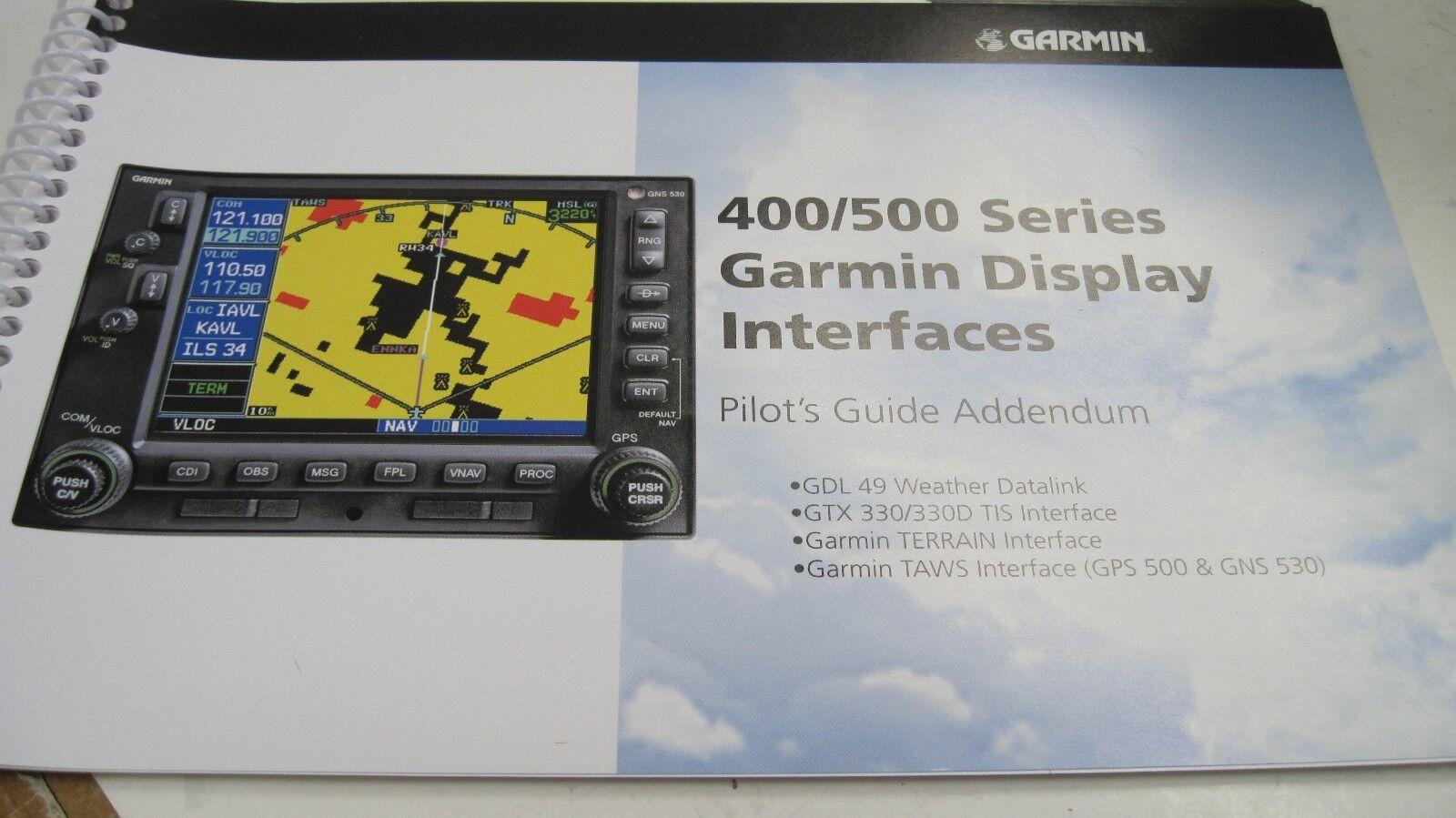 Garmin 400/500 Series Garmin Display Interfaces Pilots Guide Addendum