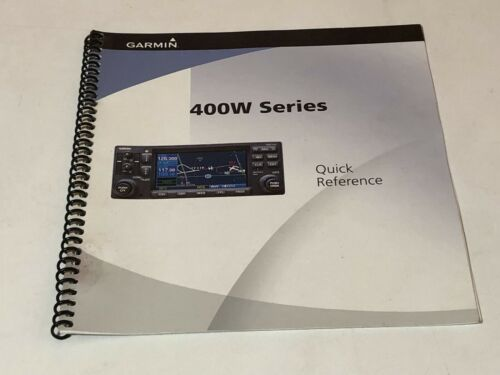 Garmin 400W Series Quick Reference Guide