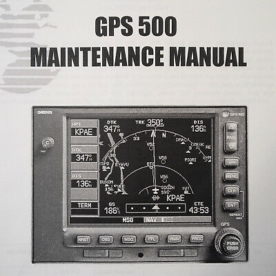 Garmin GPS 500 Maintenance Manual