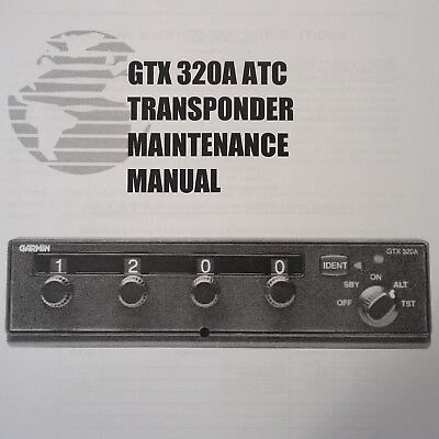 Garmin GTX 320A Transponder Maintenance Manual