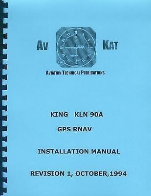 KING KLN 90A  GPS RNAV INSTALLATION MANUAL