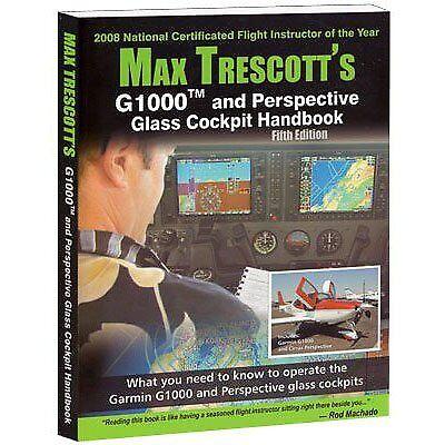 Max Trescott's G1000 and Perspective Glass Cockpit Handbook