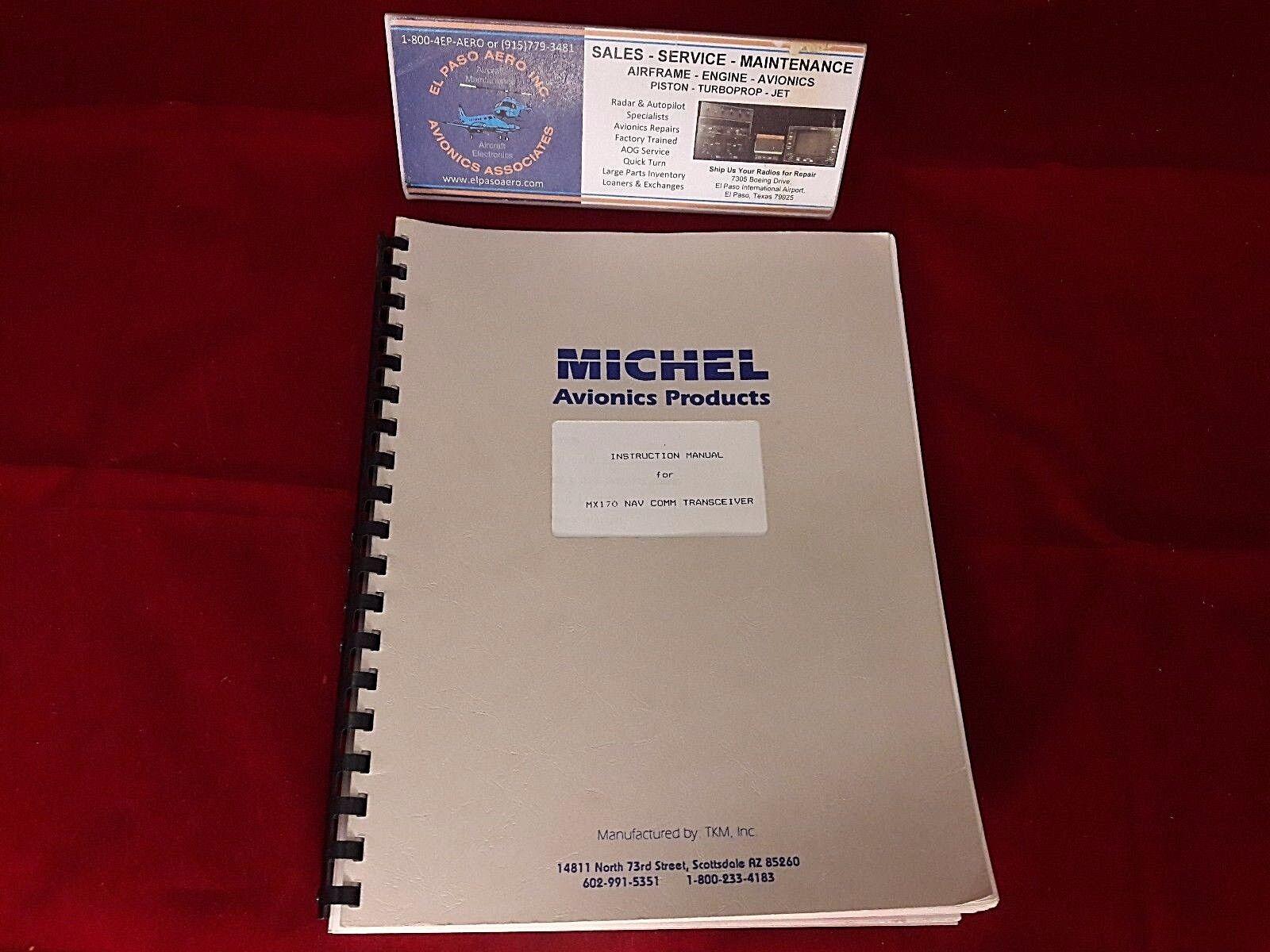 Michel MX170 NAV/COM Instruction Manual 5-22-85 REV 1 $100