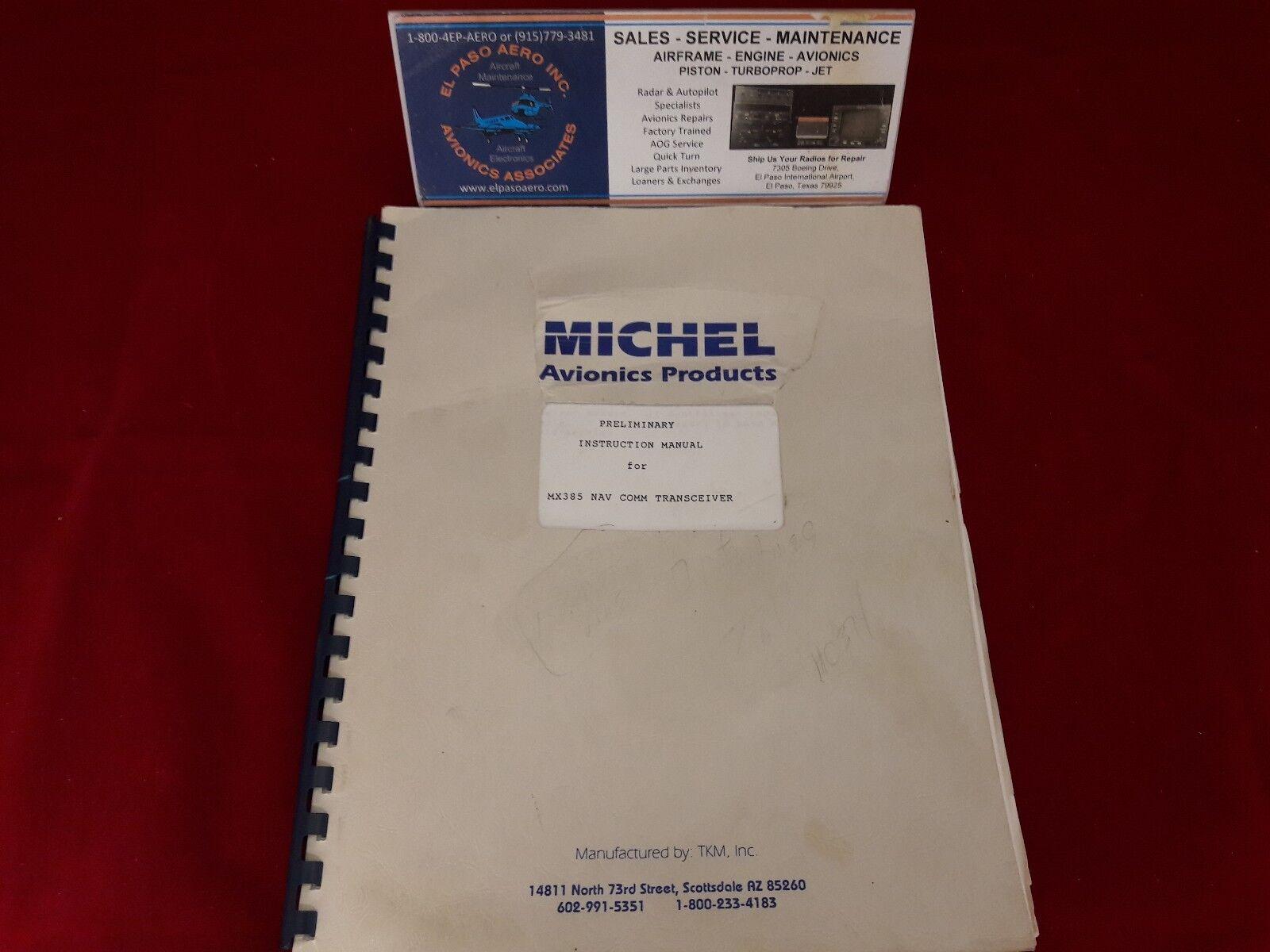 Michel MX385 Preliminary Instruction Manual. $100