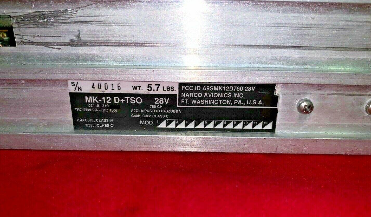 Narco MK-12D+ TSO NAV/COM 28 volt P/N 03118-319. Comes with 8130. Exchange $995.