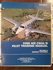 Beechcraft C90A & C90B Pilot Training Manual. Vol 2 Aircraft Systems