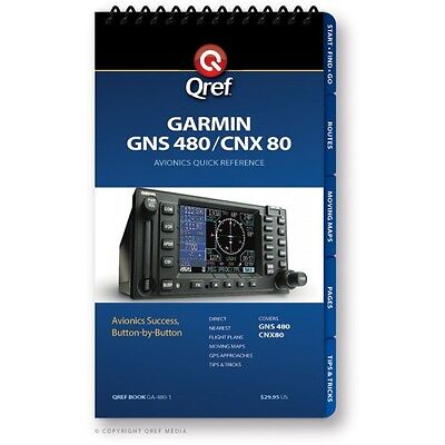 Garmin GNS 480 Quick Reference Checklist Book by Qref