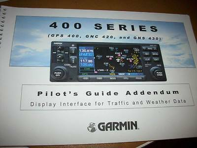 Garmin GPS 400, GNC 420 & GNS 430 Traffic/Weather Pilot's Guide Addendum